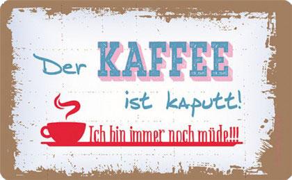 FRÜHSTÜCKSBRETTCHEN ✩ Kaffee ist kaputt ☆ bunt | 23,5 x 14,3 cm